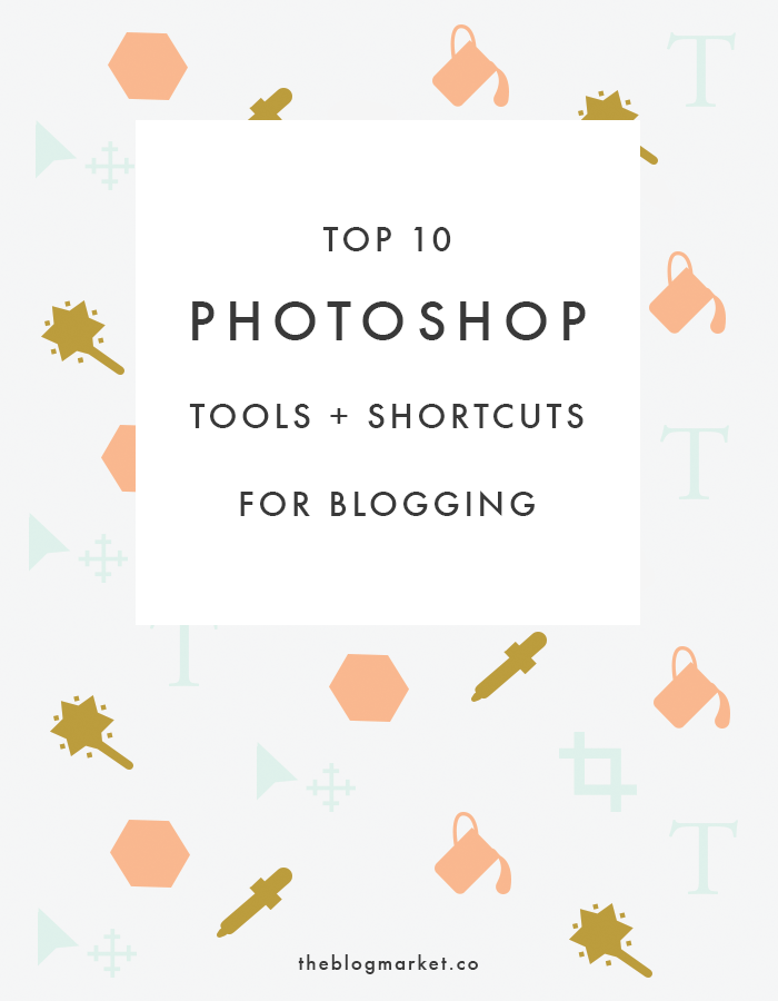 Top 10 Photoshop Tools for Blogging | The Blog Market