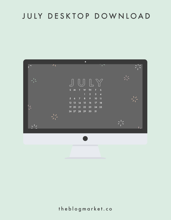 July Desktop Download | The Blog Market