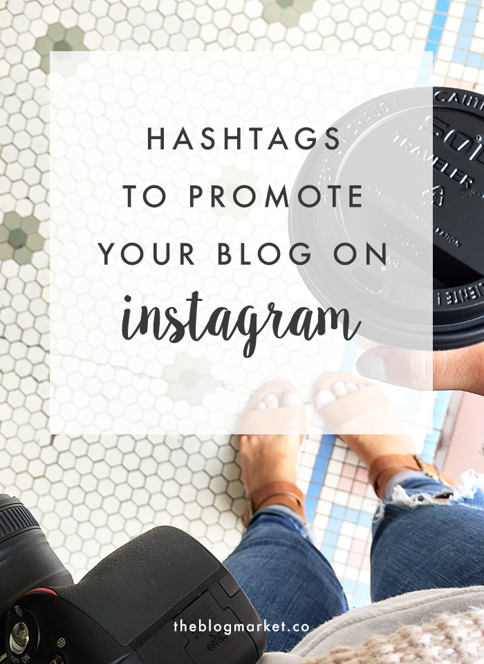 The Best Hashtags to Promote Your Blog on Instagram