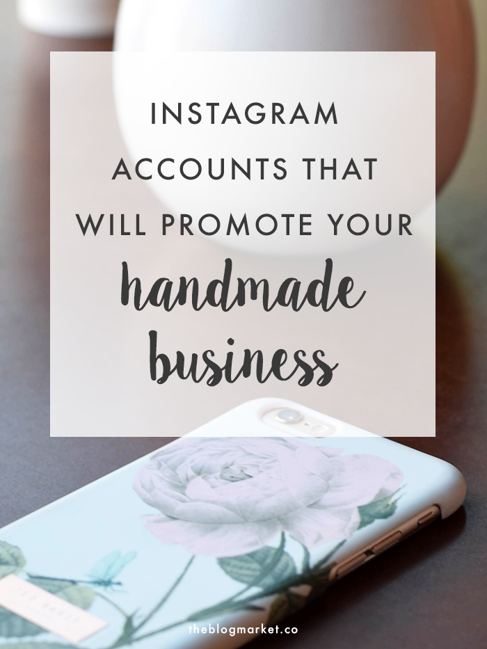 Instagram Communities That Will Promote Your Handmade Business | The Blog Market #smallbiz