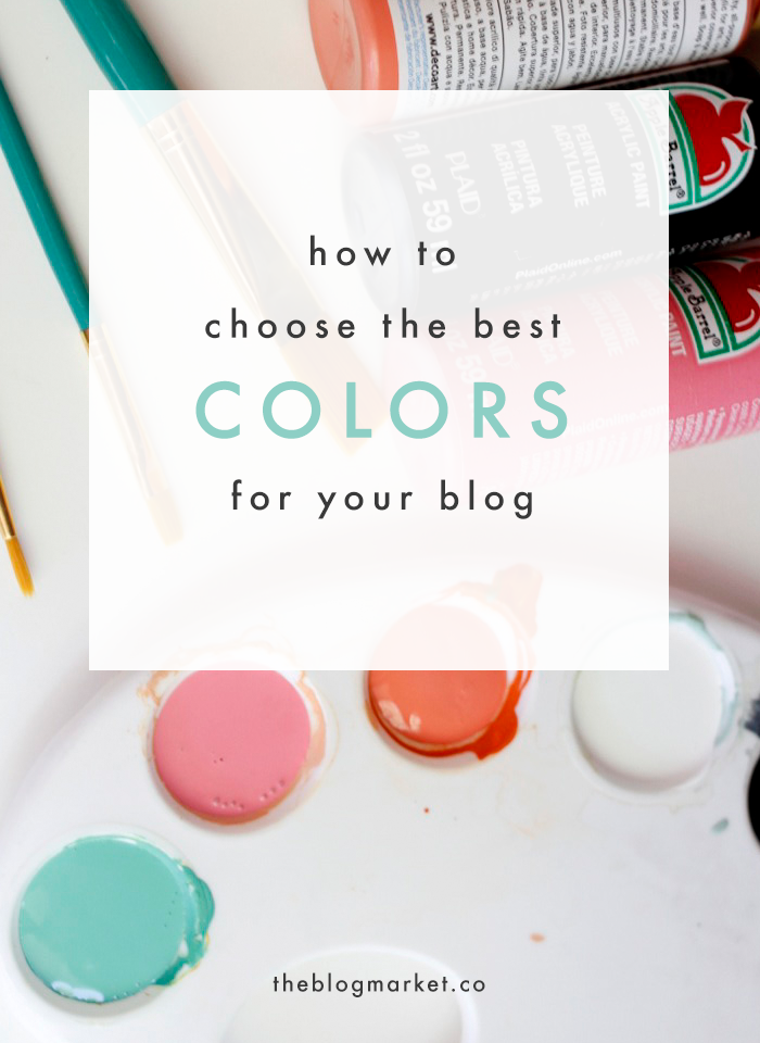How to Choose the Best Colors For Your Blog Design