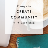 7 Ways to Create Community With Your Blog   The Blog Market