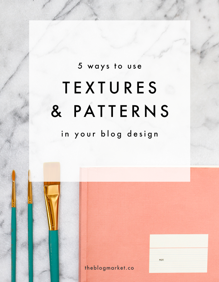 Good Using Textures U0026 Patterns To Make Your Blog Stand Out | The Blog Market Good Looking