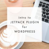 Intro to Jetpack Plugin for Wordpress | The Blog Market