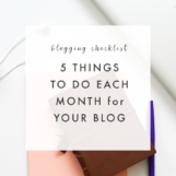 5 Things to do for your blog each month