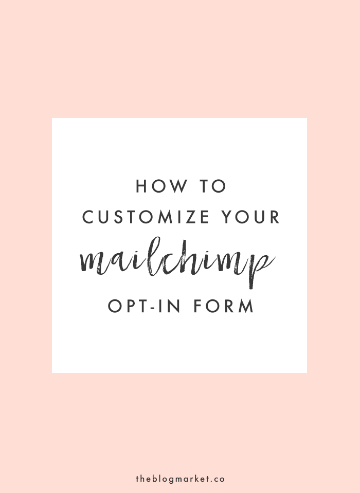 how to customize your mailchimp sidebar opt in form the blog market. Black Bedroom Furniture Sets. Home Design Ideas