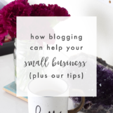 The Benefits of Blogging for Your Small Business