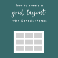 How to Create a Grid Layout with Genesis Themes