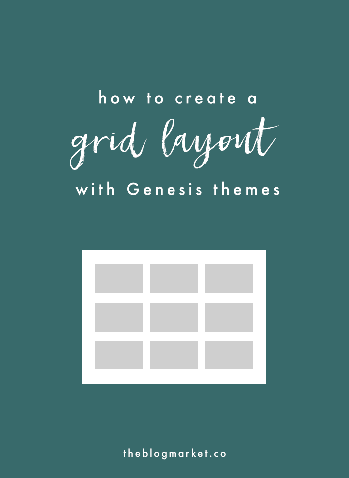 How to Create a Grid Layout with Genesis Themes | The Blog Market