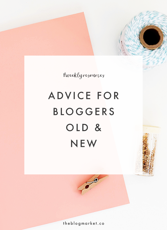 Advice for Bloggers Old & New - The Blog Market