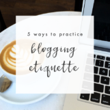 5 Ways to Practice Blogging Etiquette | The Blog Market