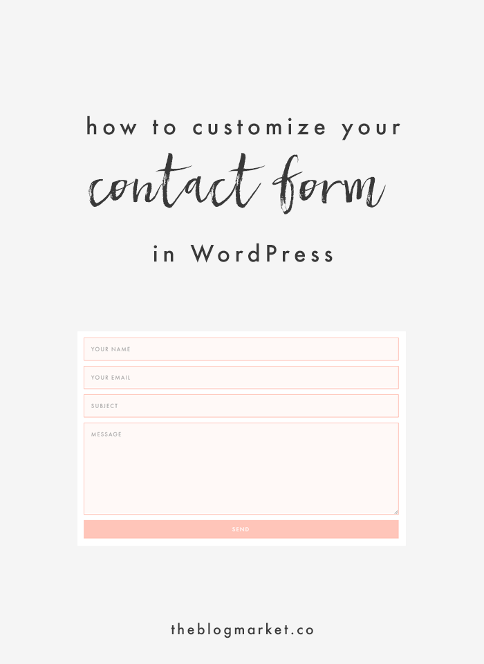 Customize Your WordPress Contact Form | The Blog Market