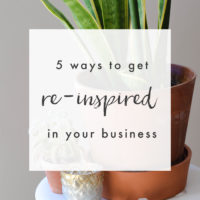 5 Ways to Get More Inspired in Your Business