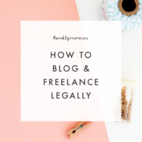 Weekly Resources | How to Blog & Freelance Legally