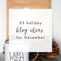 25 Holiday Blog Post Ideas - The Blog Market