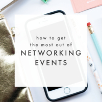 5 Ways to Get The Most Out of Networking Events