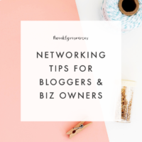 Weekly Resources | Networking Tips for Bloggers & Biz Owners