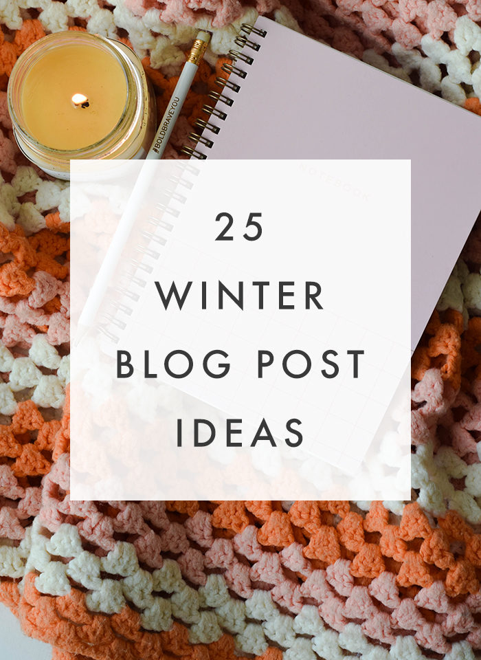 25 Winter Blog Post Ideas - The Blog Market