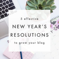 5 Effective New Years Resolutions to Grow Your Blog