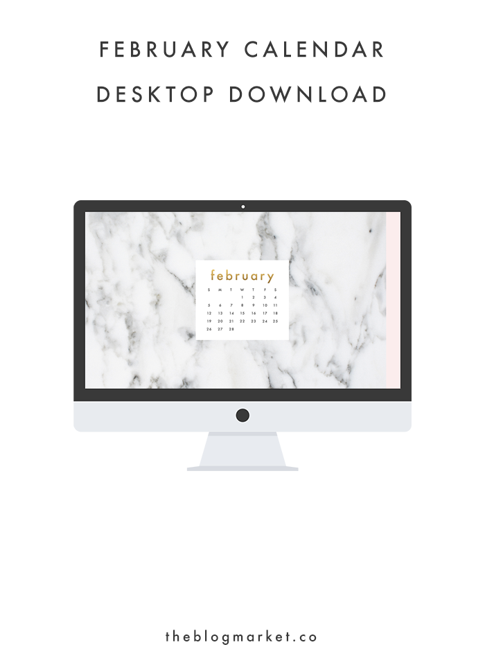 February Desktop Download | The Blog Market