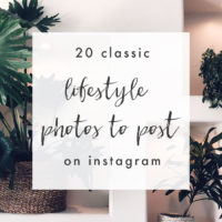 20 Classic Lifestyle Photos to Post on Instagram