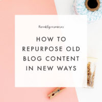 Weekly Resources | How to Repurpose Old Blog Content in New Ways