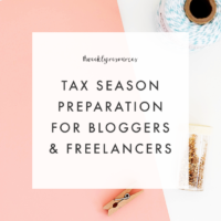 Weekly Resources | Tax Season Prep for Bloggers & Freelancers