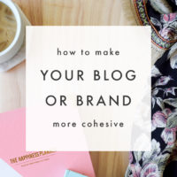 How to Make Your Blog or Brand More Cohesive