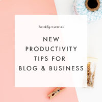 Weekly Resources: Productivity Tips for Blog & Business