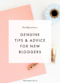 Genuine Advice for New Bloggers