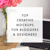 Creative Mockups for Bloggers & Designers