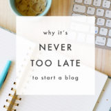 Why It's Never Too Late to Start a Blog | The Blog Market