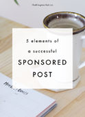 5 Elements of a Successful Sponsored Post - The Blog Market