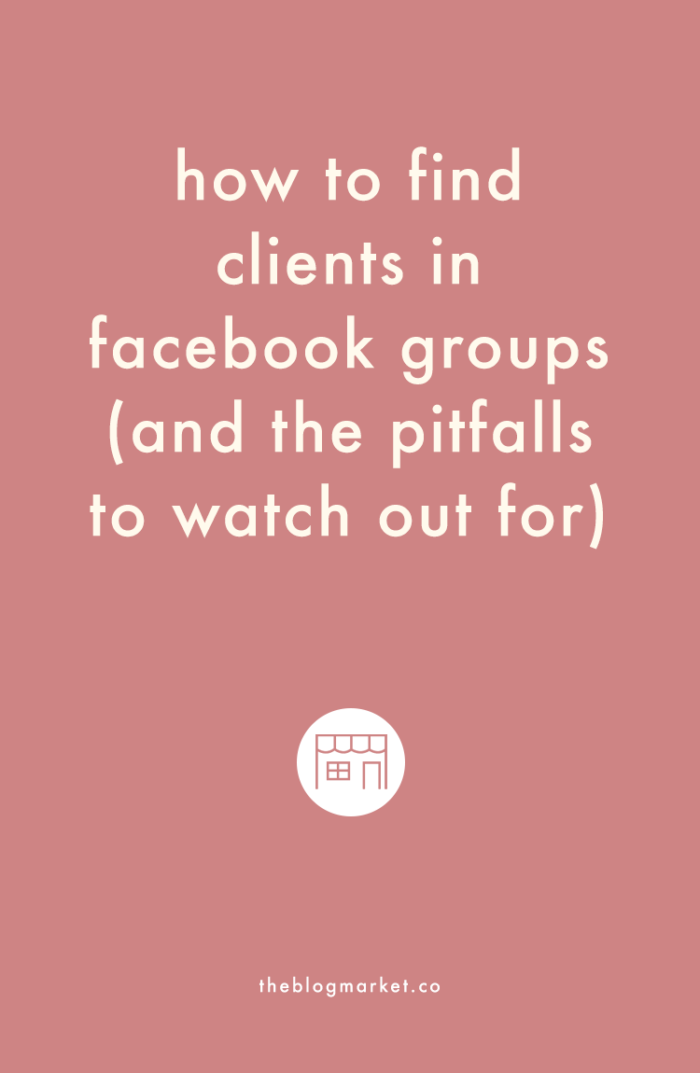 How to Find Clients in Facebook Groups - The Blog Market
